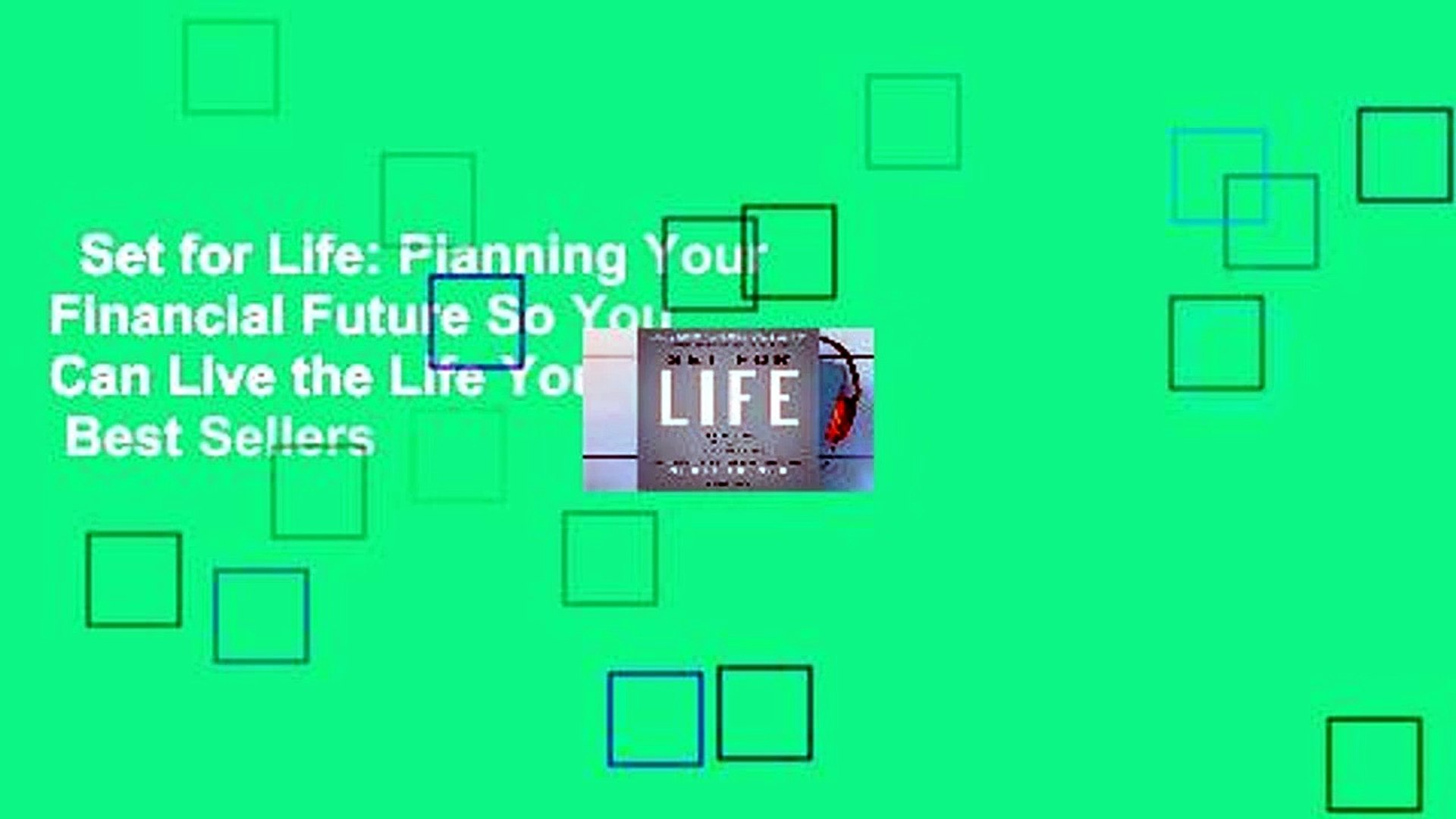 Set for Life: Planning Your Financial Future So You Can Live the Life You Choose.  Best Sellers