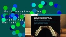Full version  The Anthropology of Modern Human Teeth: Dental Morphology and Its Variation in