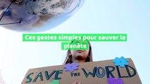 Journée internationale du développement durable: ces gestes simples pour sauver la planète