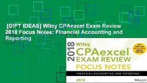 [GIFT IDEAS] Wiley CPAexcel Exam Review 2018 Focus Notes: Financial Accounting and Reporting