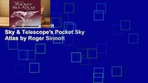 Popular to Favorit  Sky & Telescope's Pocket Sky Atlas by Roger Sinnott