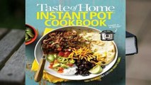 Full version  Taste of Home Instant Pot Cookbook: Savor 175 Must-have Recipes Made Easy in the