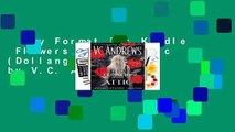 Any Format For Kindle  Flowers in the Attic (Dollanganger, #1) by V.C. Andrews
