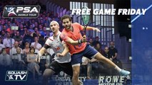 """A Real Psychological Battle"" - Free Game Friday - Gawad v Rösner - British Open Squash"