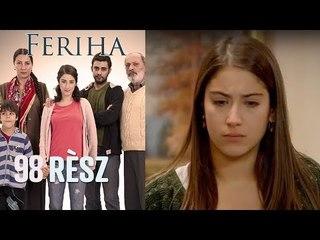 Feriha - 98. rész