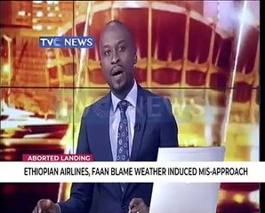 Aborted Landing: Ethiopian Airlines, FAAN blame induced mis
