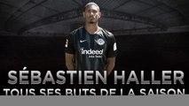 Eintracht Francfort : Les 15 buts de Sébastien Haller