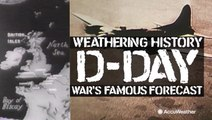 Weathering History: AccuWeather profiles war's most famous forecast