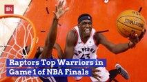 Raptors Beat Warrios In First NBA Finals Game