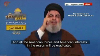 Nasrallah: 'In Iran war, all US forces/interests to be eradicated, Israel/Saudi to pay price' - English Subs