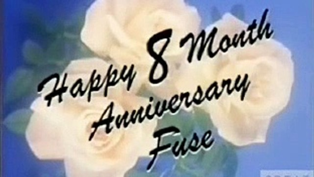 Fuse 8 Month Anniversary: Birthday (2004)