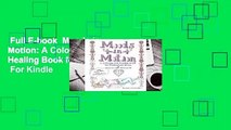 Full E-book  Moods in Motion: A Coloring and Healing Book for Postpartum Moms  For Kindle