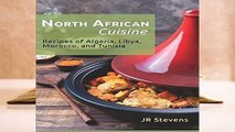 Full E-book North African Cuisine: Recipes of Algeria, Libya, Morocco, and Tunisia  For Trial