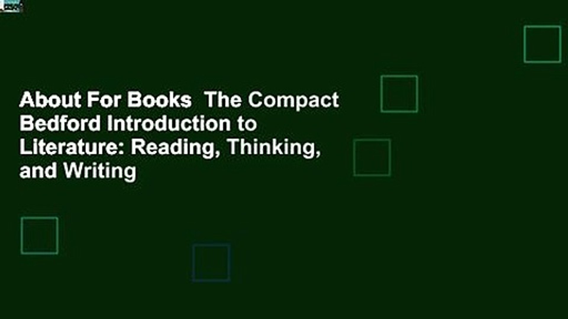 About For Books  The Compact Bedford Introduction to Literature: Reading, Thinking, and Writing
