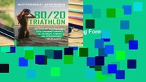 80/20 Triathlon: Discover the Breakthrough Elite-Training Formula for Ultimate Fitness and