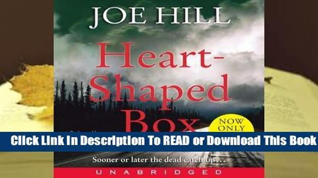 Full E-book Heart-Shaped Box  For Trial