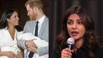 Priyanka Chopra REACTS on rumor of meeting Meghan Markle's baby Archie   FilmiBeat