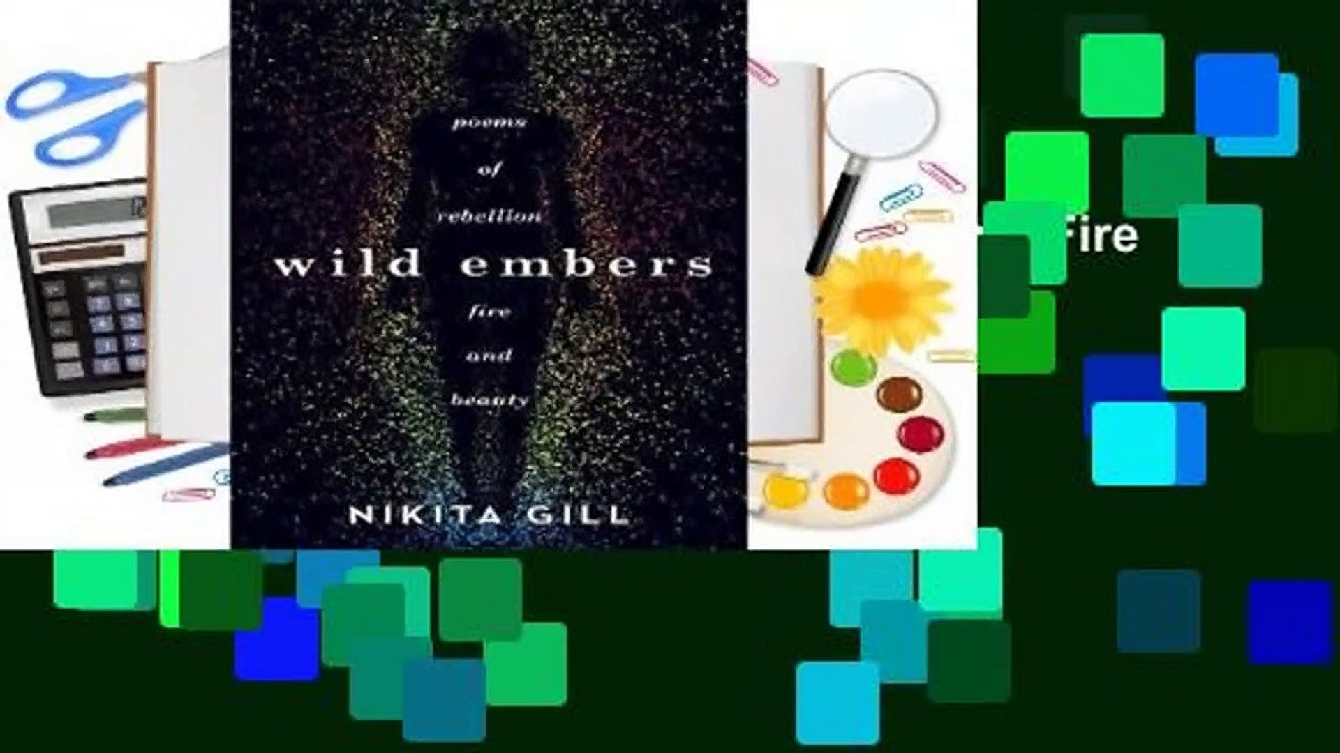 Online Wild Embers: Poems of Rebellion, Fire and Beauty  For Trial