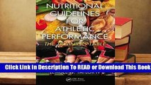 [Read] Nutritional Guidelines for Athletic Performance: The Training Table  For Free