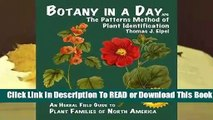 Online Botany in a Day: The Patterns Method of Plant Identification  For Kindle