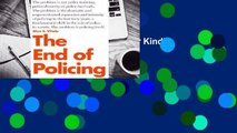 Online The End of Policing  For Kindle