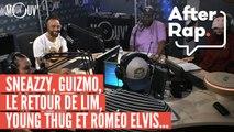 AFTERRAP : Sneazzy, Guizmo, le retour de LIM, Young Thug et Roméo Elvis...