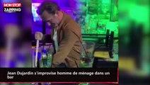 Jean Dujardin s'improvise homme de ménage dans un bar (vidéo)