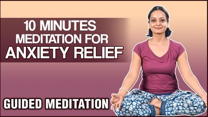 10 Minutes Meditation for Anxiety Relief - Guided Meditation for Beginners by Vibha