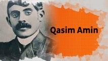 Biopic #27 : Qasim Amin, leader du mouvement féministe arabe