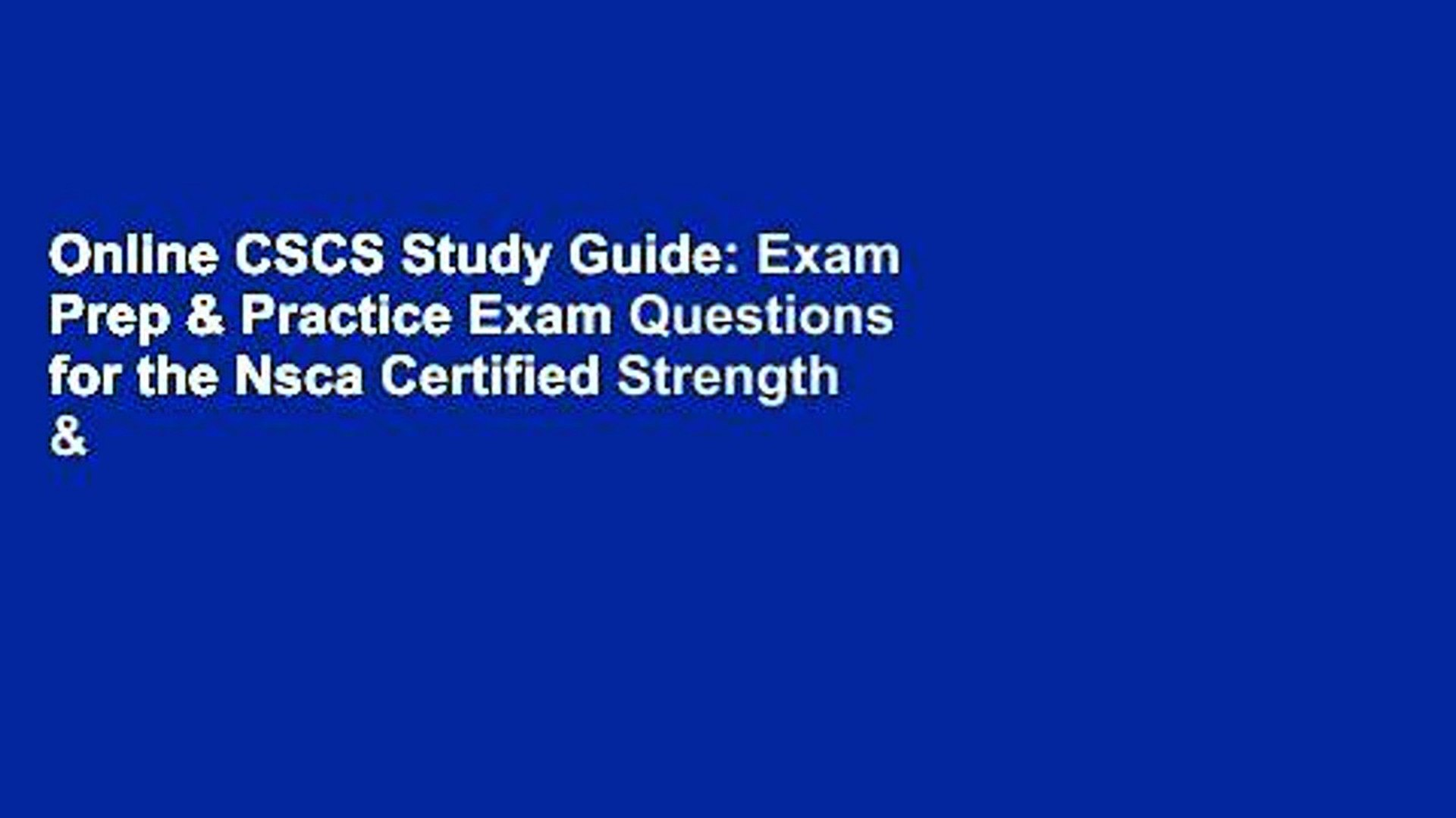 Online CSCS Study Guide: Exam Prep & Practice Exam Questions for the Nsca  Certified Strength &