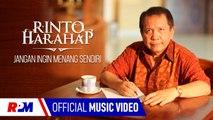 Rinto Harahap - Jangan Ingin Menang Sendiri (Official Music Video)