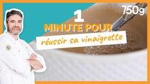 1 min pour... Réussir sa vinaigrette - 750g