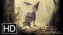 Over the Garden Wall | EP8 HD