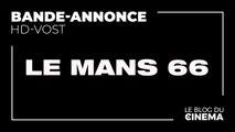 LE MANS 66 : bande-annonce [HD-VOST]
