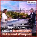 «Sage», «courageuse», «inévitable»: Les Républicains réagissent à la démission de Laurent Wauquiez