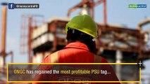 ONGC topples IOC to regain most profitable PSU tag