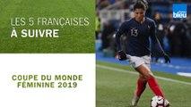 Coupe du monde féminine de football : les cinq joueuses de l'équipe de France à suivre
