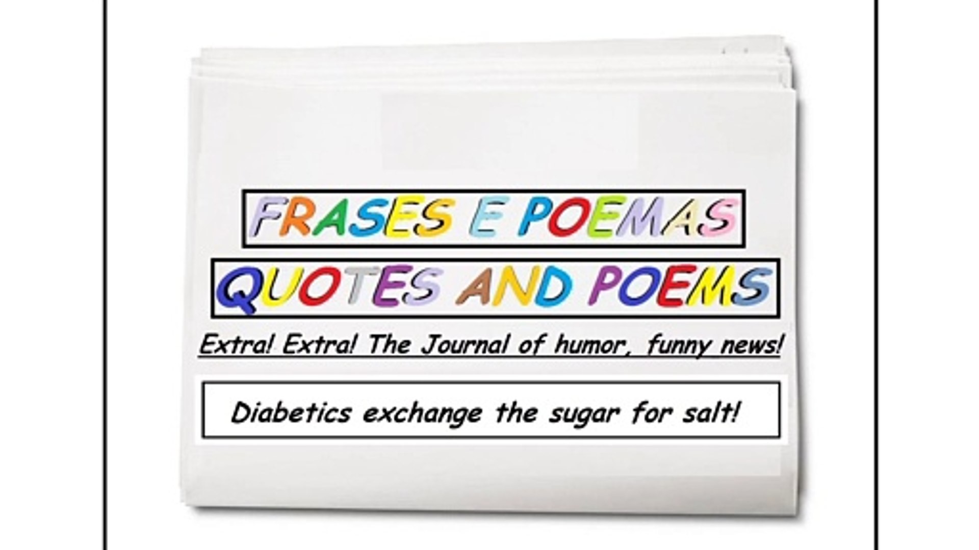 Funny News Diabetics Exchange The Sugar For Salt Quotes And Poems