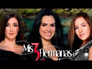 Mis 3 Hermanas | Episodio 1 | Scarlet Ortiz y Ricardo alamo | Telenovelas RCTV