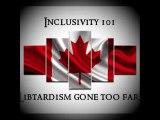 Inclusivity  101...Libtardism gone too far