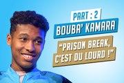 Kamara : « Prison Break, c'est du lourd ! »