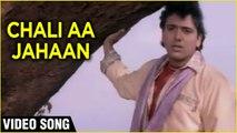 Chali Aa Jahaan Video Song   Prem Shakti   Govinda, Karishma Kapoor   Raam Laxman