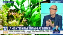 La high tech investit nos assiettes !