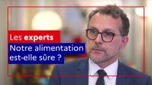 Les experts alim'agri : comment la France et l'Europe assurent-elles la sécurité sanitaire de nos aliments ?