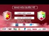 Trailer U23 Việt Nam - U23 Myanmar   Cơ hội cho U23 Việt Nam khẳng định mình   VFF Channel