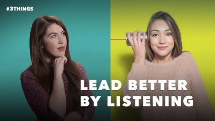 3 Ways to Be a Better Listener (60-Second Video)