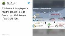 Pas-de-Calais. L'état de l'adolescent frappé par la foudre évolue « favorablement »