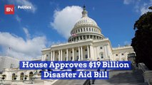 The Disaster Aid Bill Now Heads To The President