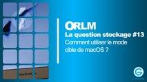 LQS#13 : Comment utiliser le mode cible de macOS ?