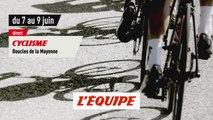 Boucles de la Mayenne 2019, bande-annonce - CYCLISME - BOUCLES DE LA MAYENNE